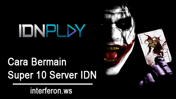 Cara-Bermain-Super-10-Server-IDN